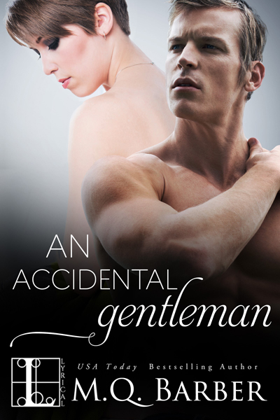An Accidental Gentleman by M.Q. Barber