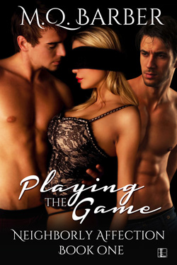 Playing the Game (Neighborly Affection #1) Coming to Books-A-Million in a paperback edition in November 2014!