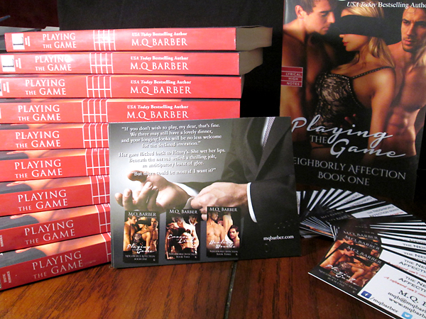 Copies of Playing the Game (Neighborly Affection #1) in print, magnets with Henry adjusting his shirt cuffs, and my first-ever business cards: Yup, I'm all set.