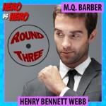 Henry Webb: Kensington Hero vs. Hero competition