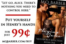 Playing the Game by M.Q. Barber -- now on sale for 99 cents