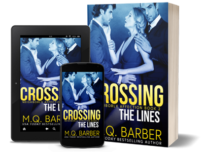 Crossing the Lines: Neighborly Affection Book 2 by M.Q. Barber