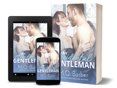 An Accidental Gentleman: Gentleman series Book 2 by M.Q. Barber