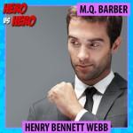 Henry Bennett Webb, Hero Vs. Hero competition