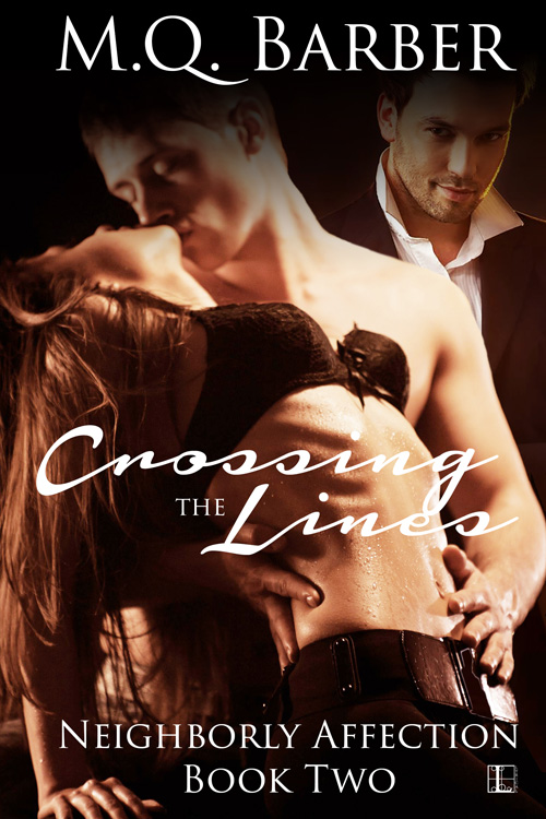 Crossing the Lines (Neighborly Affection #2)