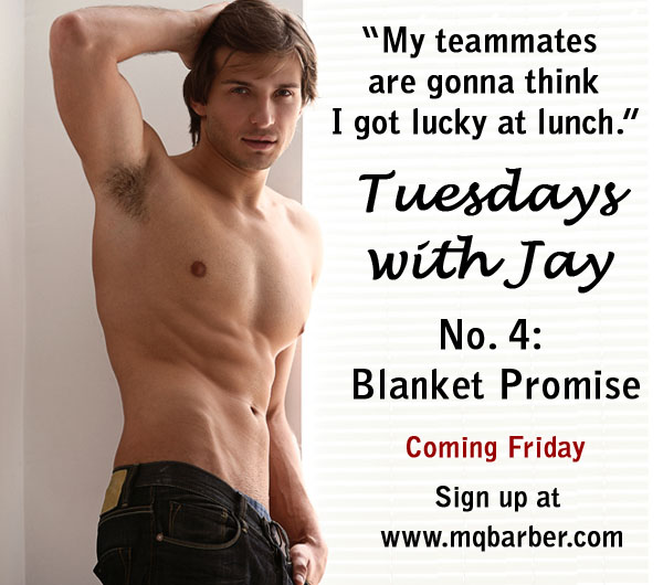 Tuesdays with Jay No. 4: Blanket Promise