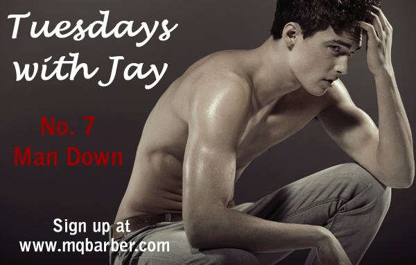 Tuesdays with Jay No. 7: Man Down