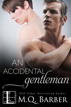 An Accidental Gentleman (Gentleman series, book two) by M.Q. Barber