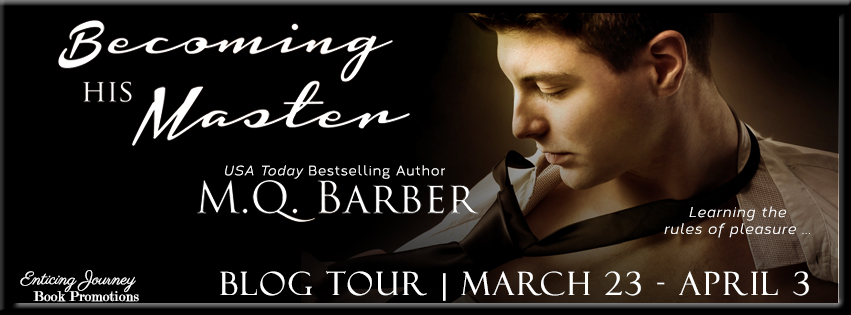 Becoming His Master by M.Q. Barber, blog tour launch