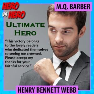 Henry Bennett Webb, Kensington Ultimate Hero