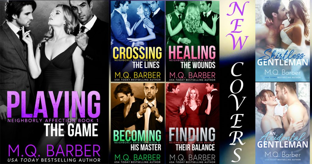 New covers for the Neighborly Affection series and Gentleman series books by M.Q. Barber as of 2020.