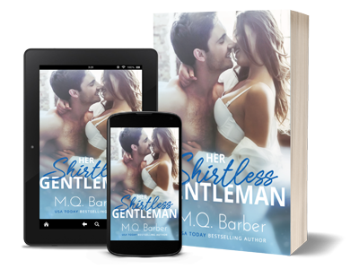 Her Shirtless Gentleman: Gentleman series Book 1 by M.Q. Barber